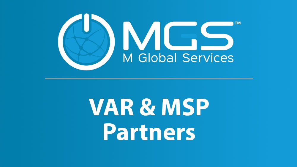 M Global Services - VAR and MSP Partners